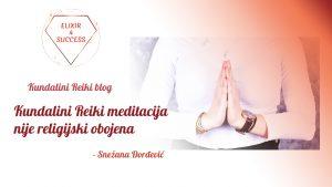 Kundalini Reiki meditacija nije religijski obojena