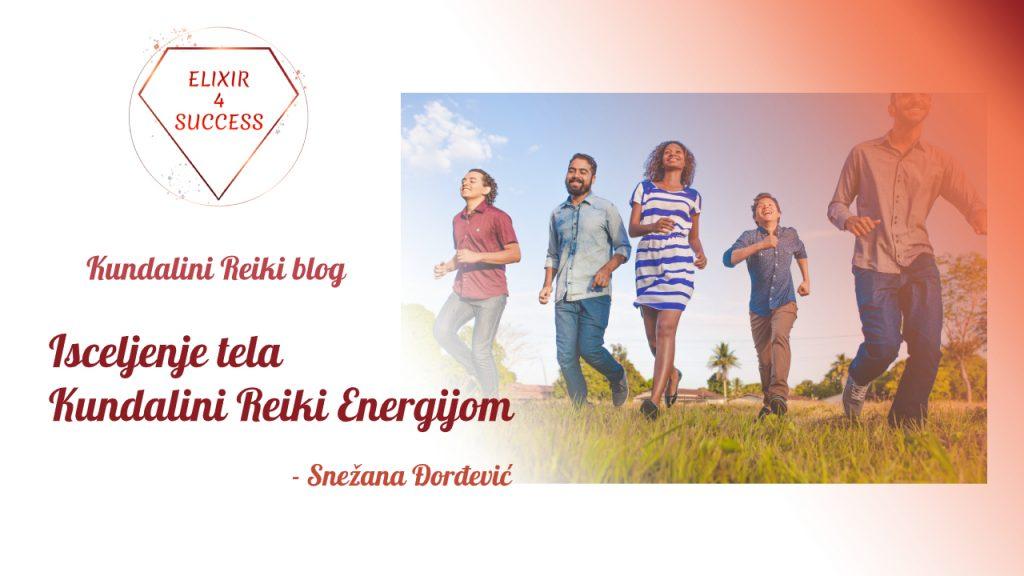 Isceljenje tela Kundalini Reiki Energijom
